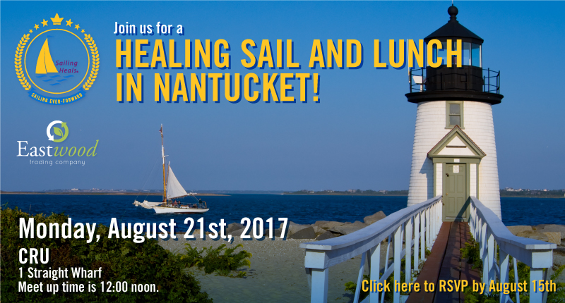 Sailing Heals - Healing Sail and Lunch in Nantucket - 08/21/2017