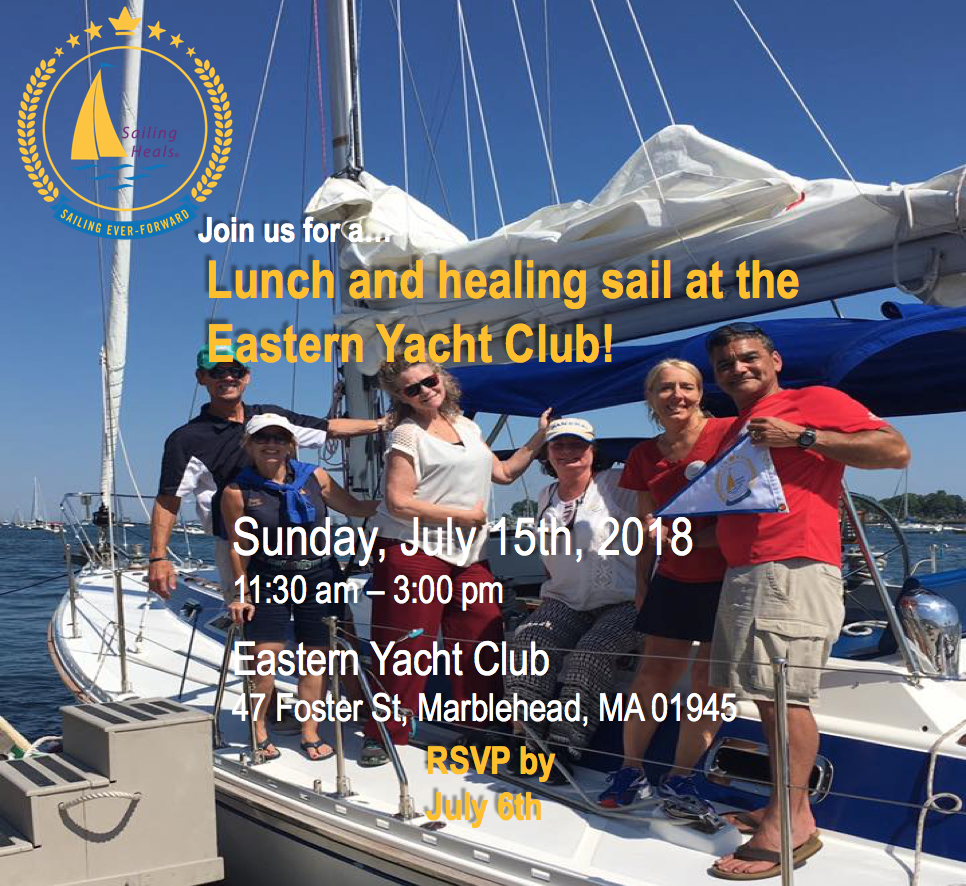 7/15/18 Eastern Yacht Club Lunch and Healing Sail!