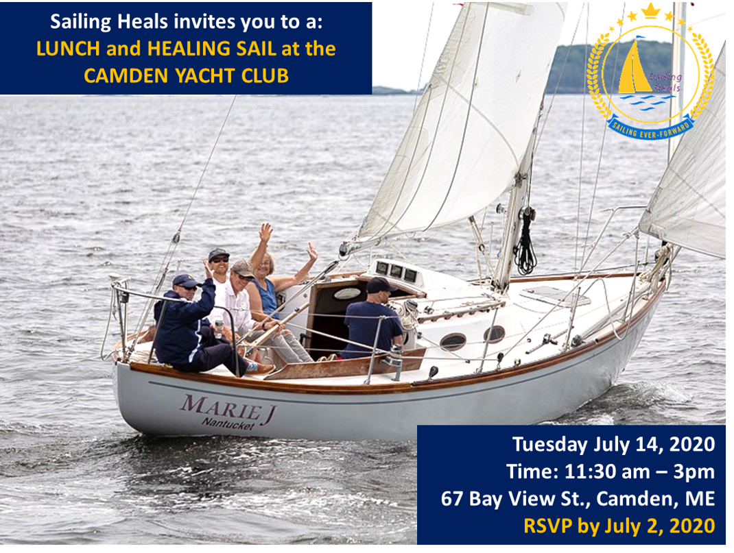 7.14.20 Camden Yacht Club Lunch and Healing Sail