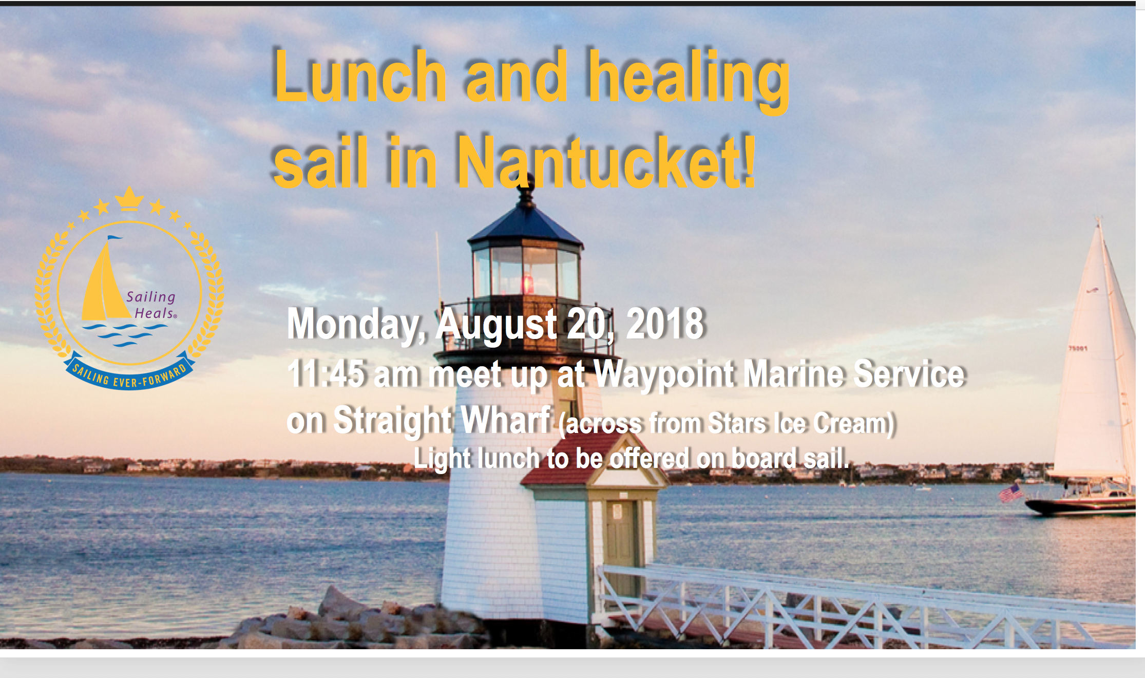 8/20/18 Nantucket lunch and healing sail