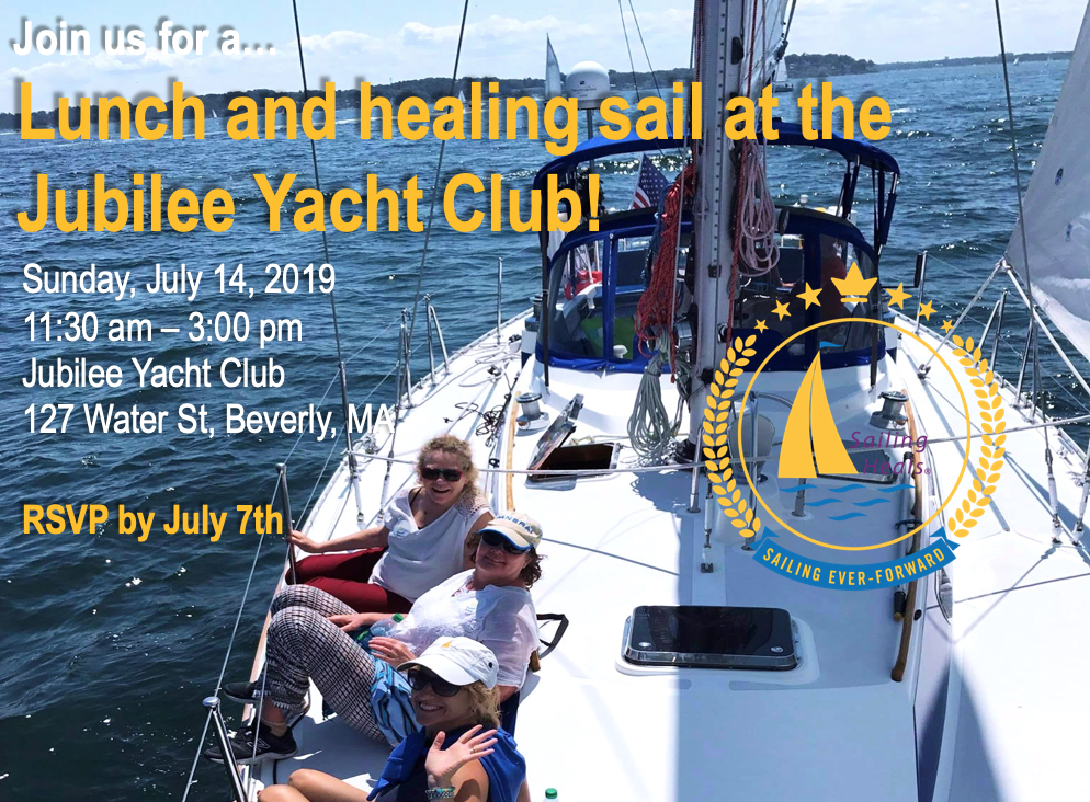 7.14.19 Jubilee Yacht Club lunch and healing sail
