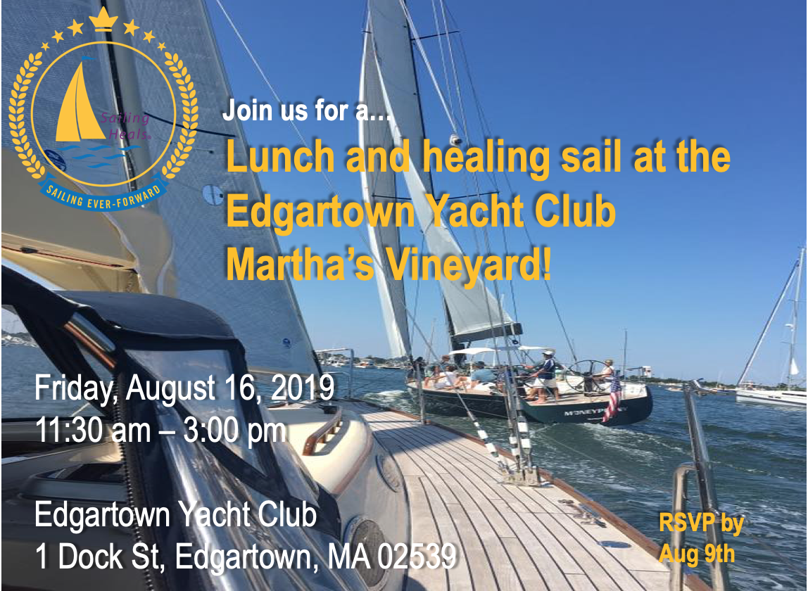 8.16.19 Edgartown Yacht Club lunch and healing sail