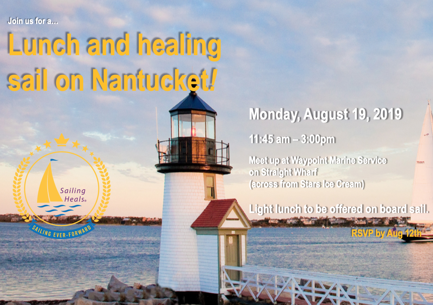 8.19.19 Nantucket lunch and healing sail
